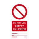 Do Not Use Empty Cylinder